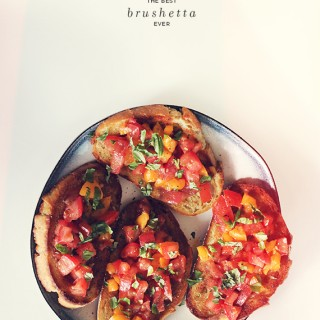 best brushetta ever - almost makes perfect