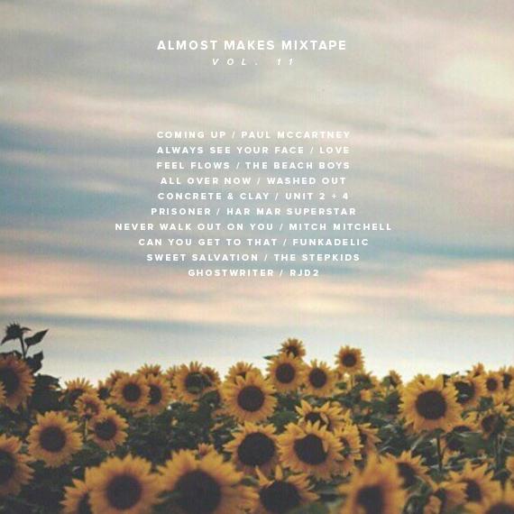 almost makes mixtape | vol 11
