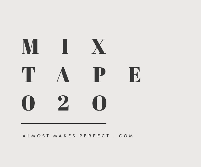 almost makes mixtape | vol 20
