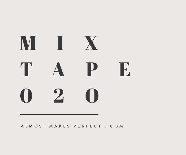 almost makes mixtape | vol 20
